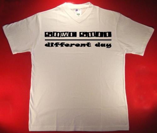Tshirt same shit different day