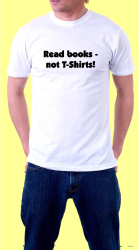 Tshirt Read books - not T-Shirts